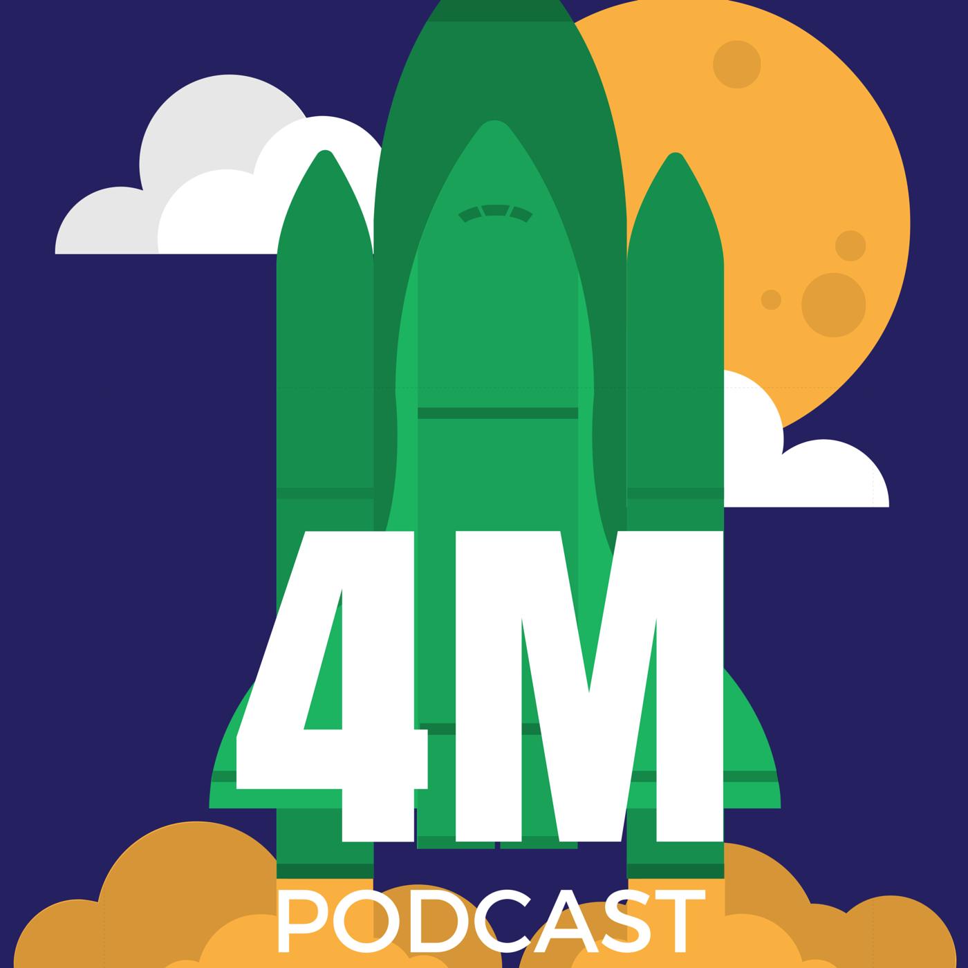 4M Podcast